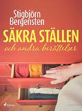 Cover for Säkra ställen och andra berättelser