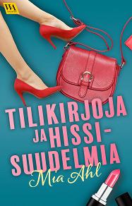 Cover for Tilikirjoja ja hissisuudelmia