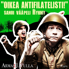 Cover for 'Oikea antifilatelisti!' sanoi vääpeli Ryhmy