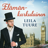 Cover for Elämänkarkulainen