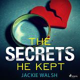 Cover for The Secrets He Kept