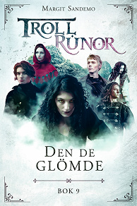 Cover for Trollrunor 9 – Den de glömde
