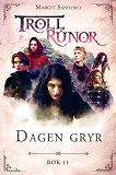Cover for Trollrunor 11 – Dagen gryr