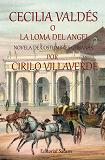 Cover for Cecilia Valdés o La loma del Ángel
