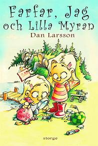 Cover for Farfar, jag och Lilla Myran