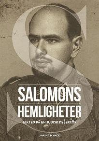 Cover for Salomons hemligheter. Jakten på en judisk desertör