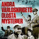 Cover for Andra världskrigets olösta mysterier