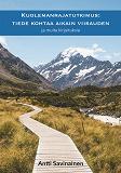 Cover for Kuolemanrajatutkimus: tiede kohtaa Aikain viisauden: ja muita kirjoituksia
