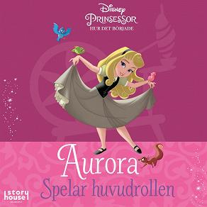 Cover for Hur det började: Aurora spelar huvudrollen