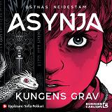 Cover for Asynja: Kungens grav