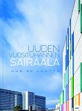 Cover for Uuden vuosituhannen sairaala