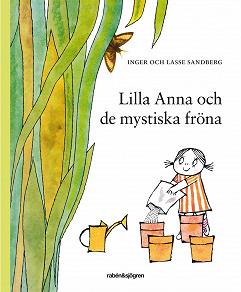 Cover for Lilla Anna och de mystiska fröna
