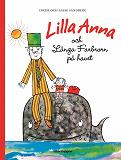 Cover for Lilla Anna och Långa farbrorn på havet