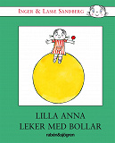 Cover for Lilla Anna leker med bollar