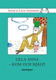 Cover for Lilla Anna – kom och hjälp!