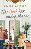 Cover for När livet har andra planer