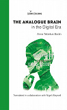 Cover for The Analogue Brain in the Digital Era