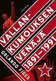 Cover for Vallankumouksen Venäjä 1891-1991