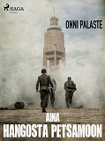 Cover for Aina Hangosta Petsamoon