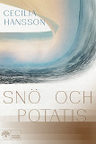 Cover for Snö och potatis