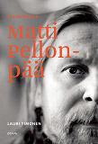 Cover for Lähikuvassa Matti Pellonpää