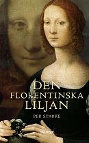Cover for Den Florentinska Liljan