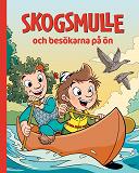Cover for Skogsmulle och besökarna på ön