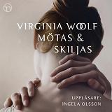 Cover for Mötas och skiljas
