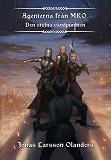 Cover for Agenterna från MRO - Den stulna vändpunkten