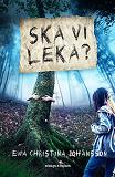 Cover for Ska vi leka?