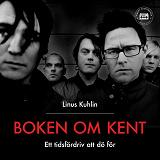 Cover for Boken om Kent - Ett tidsfördriv att dö för