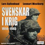 Cover for Svenskar i krig 1914–1945
