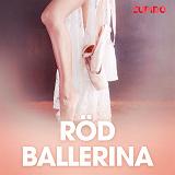 Cover for Röd ballerina - erotiska noveller