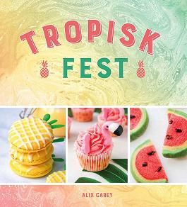 Cover for Tropisk fest