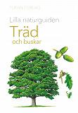 Cover for Lilla naturguiden: träd och buskar