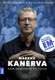 Cover for Markku Kanerva - Näin valmennan voittajia