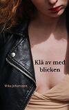 Cover for Klä av med blicken: en erotisk novell