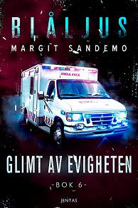 Cover for Blåljus 6 - Glimt av evigheten