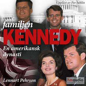 Cover for Familjen Kennedy. En amerikansk dynasti
