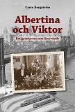 Cover for Albertina och Viktor - Emigranterna som återvände