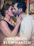 Cover for Fru Helen Blom-Hansen - erotiska noveller