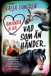 Cover for Amanda & Ila : Vad som än händer