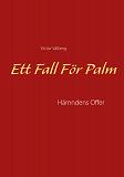 Cover for Ett Fall För Palm: Hämndens Offer