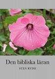 Cover for Den bibliska läran: En sammanfattning av den evangelisk-lutherska kyrkans tro och bekännelse