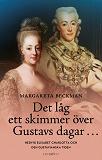 Cover for Det låg ett skimmer över Gustavs dagar…