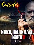 Cover for Nuku, rakkaani, nuku
