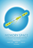 Cover for MEMORY SPACE: Concept of Maxe Koone