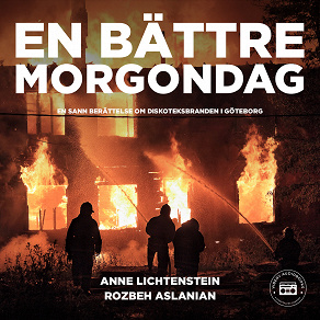 Cover for En bättre morgondag - en sann berättelse om diskoteksbranden i Göteborg