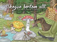 Cover for Skogen bortom allt - Karl-Johan och småkallarna