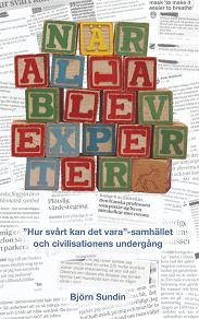 Cover for När alla blev experter